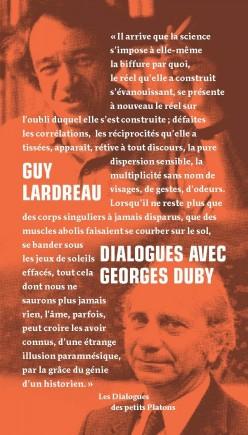 Guy Lardreau - Dialogues avec Georges Duby
