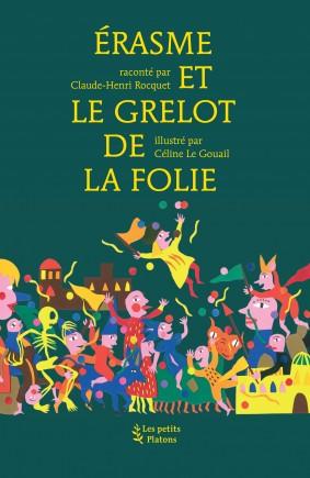 Livre philosophie enfants dès 9 ans – Érasme et le Grelot de la Folie