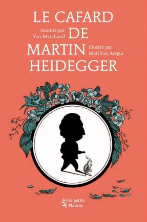 Livre philosophie enfants dès 9 ans – Le Cafard de Martin Heidegger