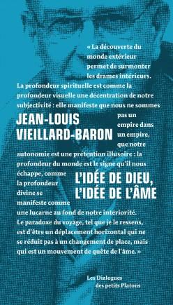 Livre Philosophie collection Dialogues Philosophiques - Jean-Louis Vieillard-Baron - L'Idée de Dieu, l'idée de l'âme