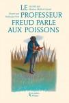 Livre philosophie enfants dès 9 ans – Le Professeur Freud parle aux poissons