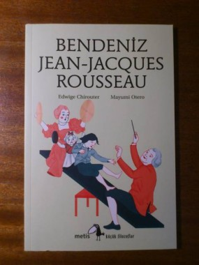"""""""Moi, Jean-Jacques Rousseau"""" traduction turque chez Metis Kitap"""