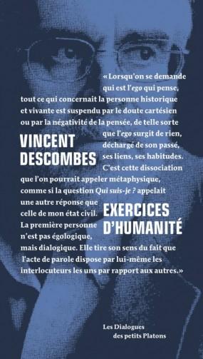 Vincent Descombes - Exercices d'humanité