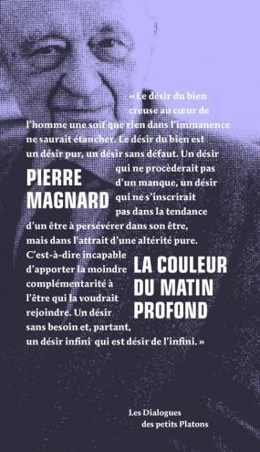 Pierre Magnard - La Couleur du matin profond